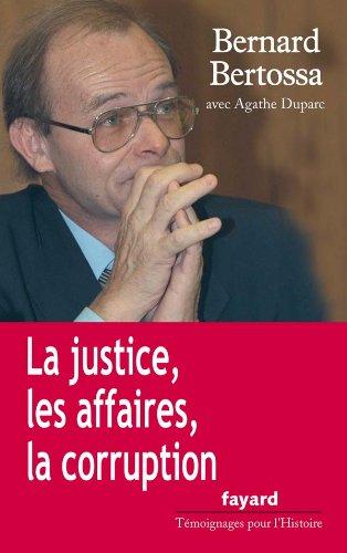 9782213637280: La justice, les affaires, la corruption : Conversations avec Agathe Duparc