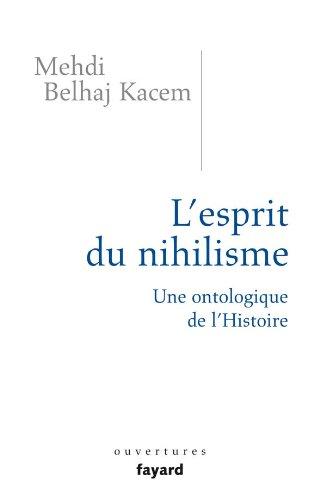 9782213638584: L'esprit du nihilisme : Une ontologique de l'Histoire