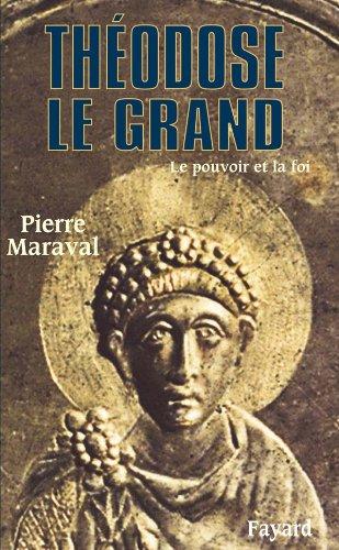 9782213642635: Théodose le Grand (379-395) : Le pouvoir et la foi