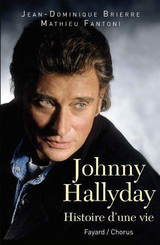 9782213642697: Johnny Hallyday : Histoire d'une vie