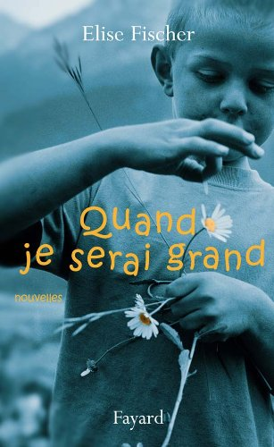 9782213642727: Quand je serai grand (French Edition)
