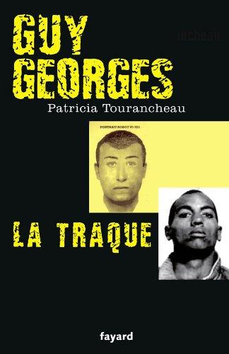 9782213644011: Guy Georges - La traque