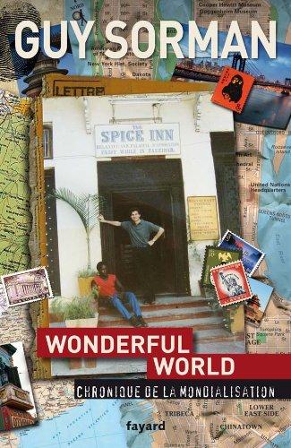 9782213651538: Wonderful World : Chronique de la mondialisation 2006-2009