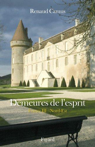 9782213654416: Demeures de l'esprit La France du Nord-Est