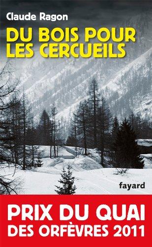 9782213654706: Du bois pour les cercueils - Prix du Quai des Orfèvres 2011