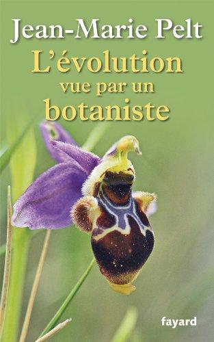 9782213655420: L'évolution vue par un botaniste