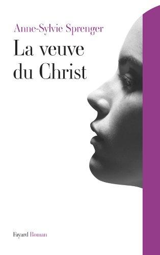 VEUVE DU CHRIST (LA): SPRENGER ANNE-SYLVIE