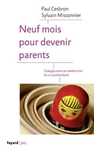 Neuf mois pour devenir parents: Paul Cesbron; Sylvain