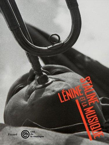 9782213655666: Lénine, Staline et la musique: 1917-1953