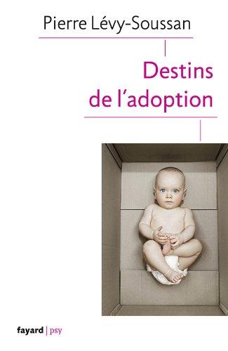 9782213655697: Destins de l'adoption