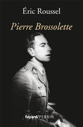 PIERRE BROSSOLETTE: ROUSSEL ÉRIC