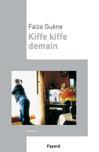 9782213655987: Kiffe Kiffe demain (Littérature Française)