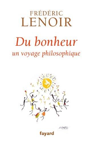 9782213661360: Du bonheur: un voyage philosophique