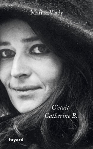 C'Ã tait Catherine B. [Paperback] [May 08,: Marina Vlady
