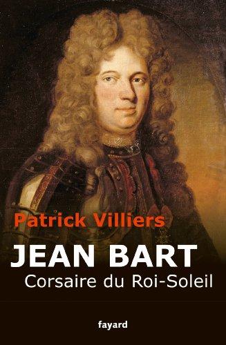 9782213662060: Jean Bart: Corsaire du Roi Soleil