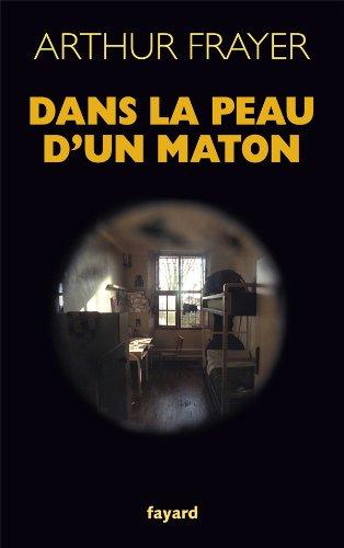 9782213662381: Dans la peau d'un maton (French Edition)