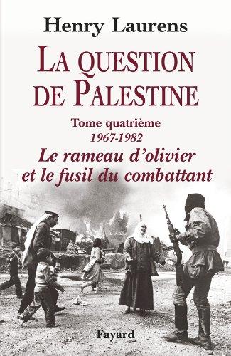 9782213662718: La question de Palestine (1967-1982) : Tome 4 (French Edition)
