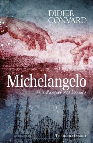 9782213663227: Michelangelo et le banquet des damnés