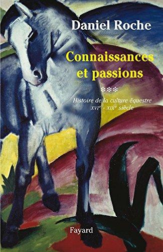 9782213666082: Culture équestre de l'Occident - Connaissances et passion: Vol. III, Connaissance et passion
