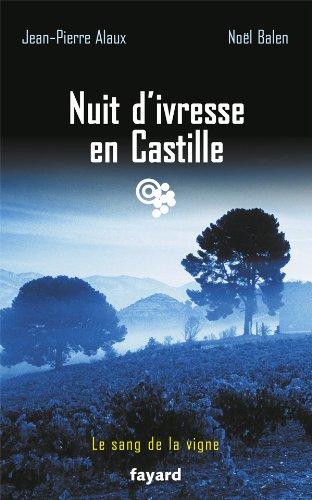 9782213666570: Nuit d'ivresse en Castille: Le sang de la vigne, tome 18