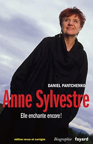 9782213666822: Anne Sylvestre: Et elle chante encore?