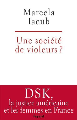 9782213668352: Une société de violeurs ? (French Edition)