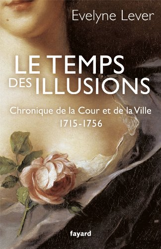 9782213668413: Le temps des illusions (French Edition)