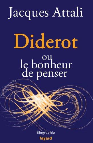 9782213668451: Diderot: ou le bonheur de penser (Documents)