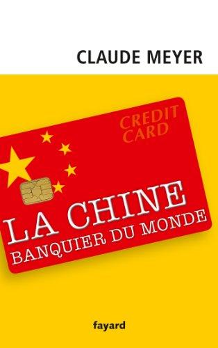 9782213670904: Chine, banquier du monde