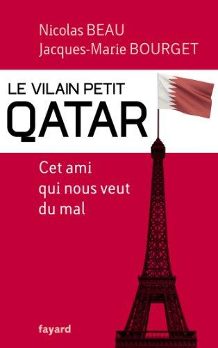 9782213671284: Le Vilain Petit Qatar: Cet ami qui nous veut du mal (Documents)
