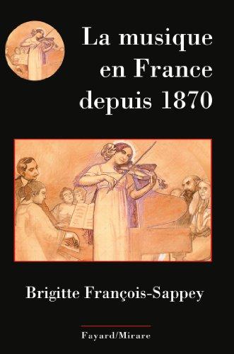 9782213671987: La musique en France depuis 1870