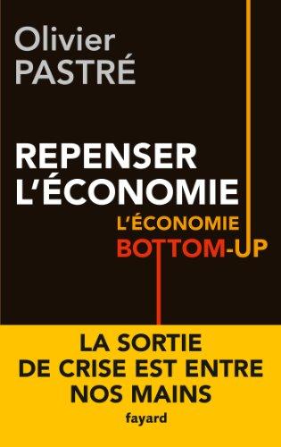 9782213672229: Repenser l'économie: L'économie bottom-up