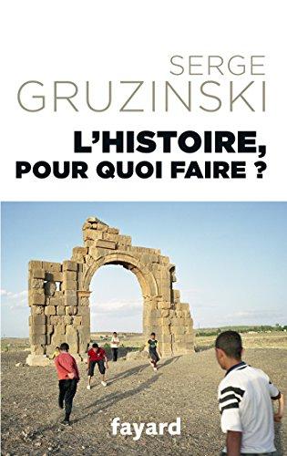 9782213677521: L'Histoire, pour quoi faire ?
