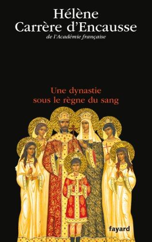 9782213677590: Les Romanov: Une dynastie sous le règne du sang