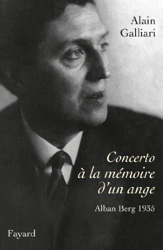 Concerto à la mémoire d'un ange, Alban Berg 1935: Le concerto pour violon d&#x27...