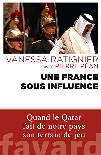 9782213678269: Une France sous influence: Quand le Qatar fait de notre pays son terrain de jeu
