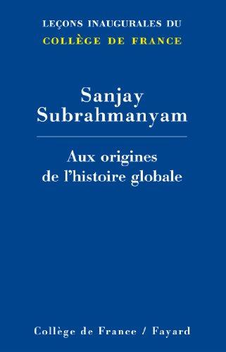 9782213681504: Aux origines de l'histoire globale