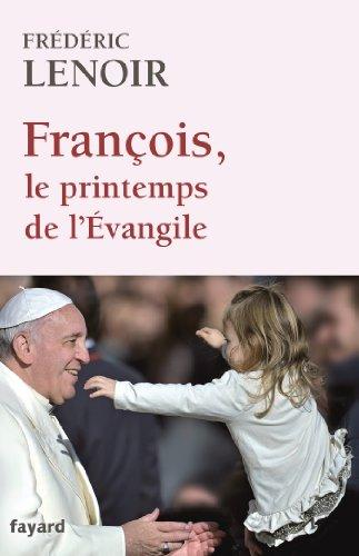 9782213681733: François, le printemps de l'Evangile