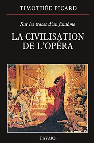 9782213681825: La Civilisation de l'opéra