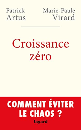 9782213685991: Croissance z�ro, comment �viter le chaos?