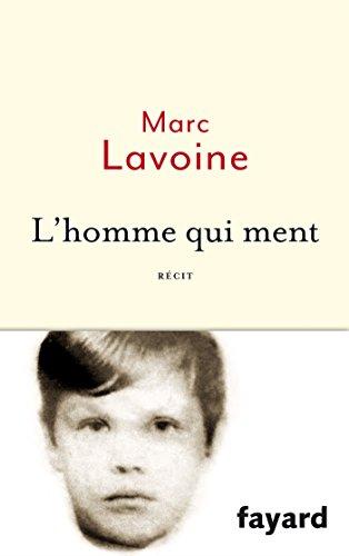 9782213686080: L'homme qui ment (Littérature Française)