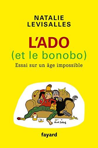 9782213686097: L'Ado et le Bonobo