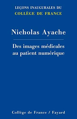 9782213686387: Des images médicales au patient numérique