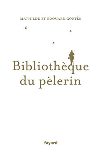 BIBLIOTHÈQUE DU PÈLERIN: CORTES MATHILDE