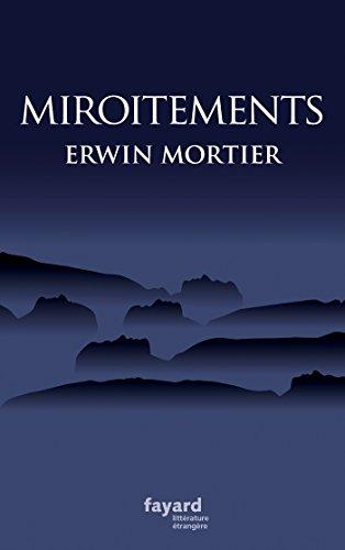 MIROITEMENTS: MORTIER ERWIN