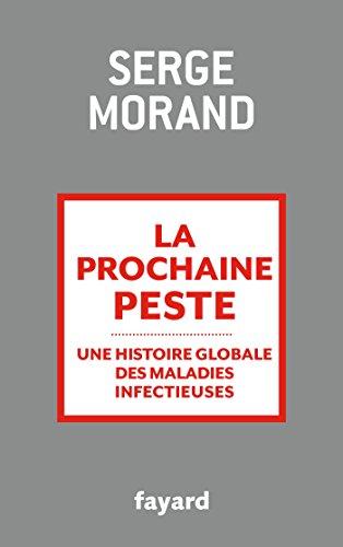 9782213687384: La prochaine peste: Une histoire globale des maladies infectieuses