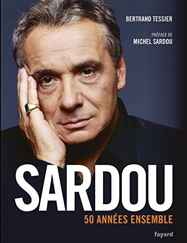 9782213687407: Sardou - 50 années ensemble