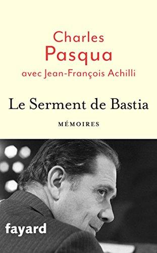 Le Serment de Bastia Pasqua, Charles and Achilli, Jean-François