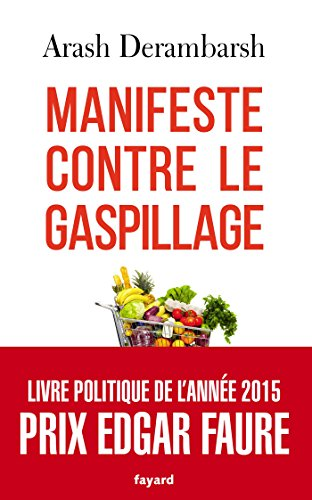 9782213693866: Manifeste contre le gaspillage (Documents)