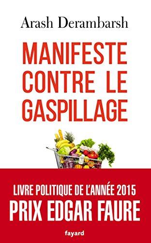 9782213693866: Manifeste contre le gaspillage